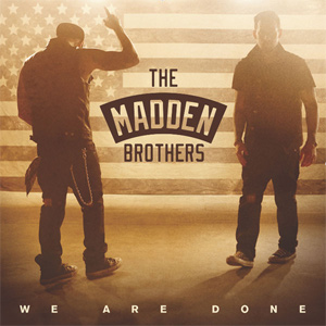 The Madden Brothers - We Are Done Single Review