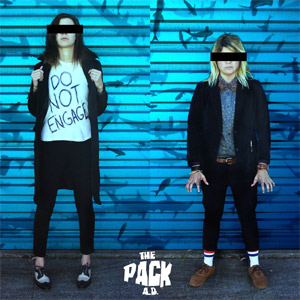 The Pack A.D. - Do Not Engage Album Review