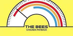 The Bees - Chicken Payback Single Review