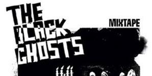The Black Ghosts - Mixtape