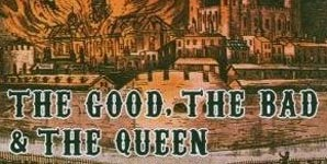 The Good The Bad and the Queen - The Bad and the Queen