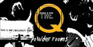 The Q - Powder Rooms