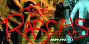 The Rascals - Suspicious Wit