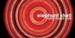 Tokyo Police Club - Elephant Shell