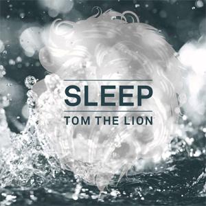 Tom The Lion - Sleep Album Review