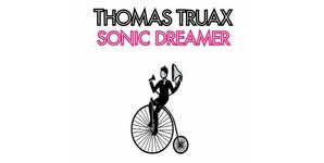 Thomas Truax - Sonic Dreamer
