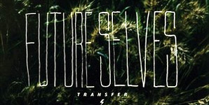 Transfer - Future Selves