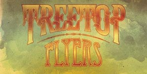 Treetop Flyers - To Bury The Past