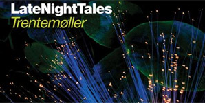 Various Artists - Trentemoller's Late Night Tales Album Review