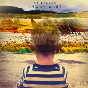 Villagers - Awayland Album Review Album Review