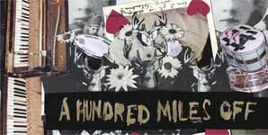 The Walkmen - A Hundred Miles Off