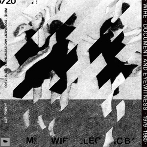 Wire Document And Eyewitness - 1979-1980 Album