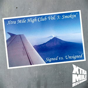 Various Artists - Xtra Mile High Club Volume 5: Smokin' (Signed Vs Unsigned) Album Review