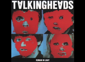 Album Of The Week: The 41st Anniversary Of 'Remain In Light' By Talking Heads