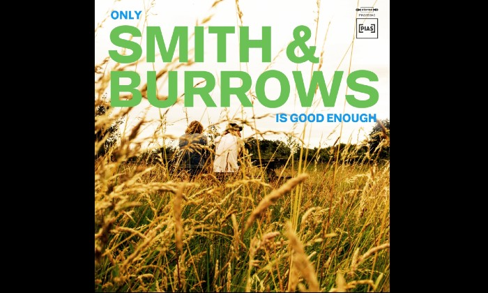 https://admin.contactmusic.com/images/home/images/content/smith-and-burrows-only-smith-burrows-is-good-enough-album-cover.jpg