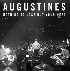 We Are Augustines Release New Single 'Nothing To Lose But Your Head' And Announce Intimate London Show January 21st 2014