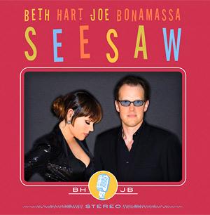 Beth Hart And Joe Bonamassa Release New Album 'Seesaw' Released 20th May 2013