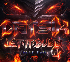 Datsik's New Lp 'Let It Burn' Out Now On Firepower Records