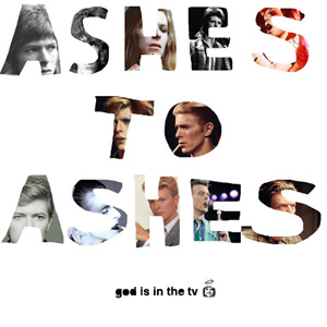 Ashes To Ashes- A Compilation Of David Bowie Covers By Various Artists