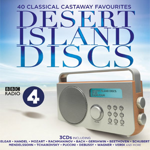 'Desert Island Discs' 40 Classical Castaway Favourites Released February 25 2013