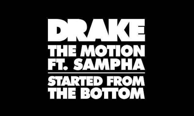 Drake Releases New Single 'Started From The Bottom' And 'The Motion' ft. Sampha On March 24th 2014