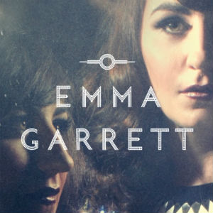 Emma Garrett Unveils New Single 'This Is It' On 17th March 2014