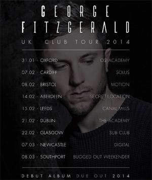 George Fitzgerald 2014 Uk Club Tour Announced