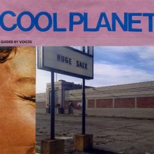 Guided By Voices' New Album 'Cool Planet' Due Out 19 May 2014