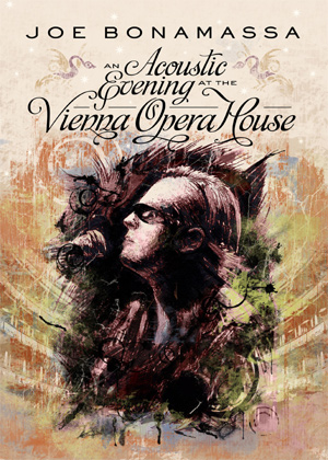 Joe Bonamassa Releaes 'An Acoustic Evening At The Vienna Opera House' On Cd/dvd/blu-ray On March 26th 2013