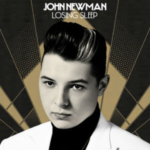 John Newman Releases New Single 'Losing Sleep' On December 16th 2013