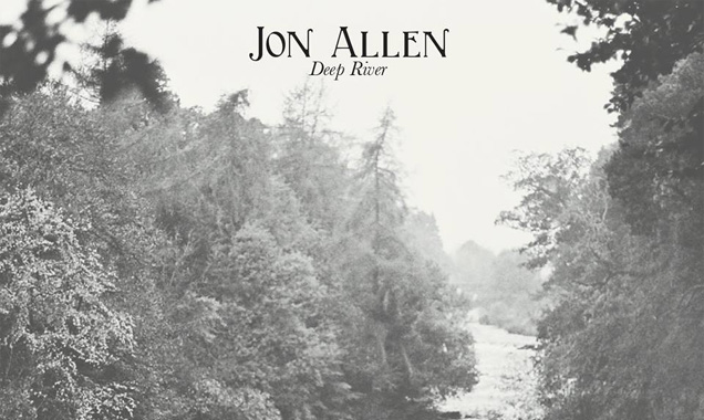 Jon Allen Announces New Album 'Deep River' Out In The Uk July 14th 2014