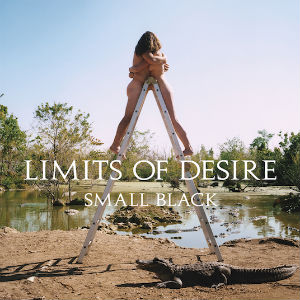 Small Black To Release New Album 'Limits Of Desire' On May 13th 2013