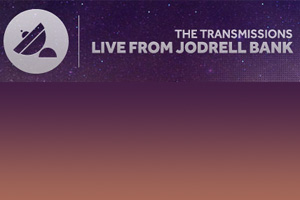 Multi-award Winning Live From Jodrell Bank Series Announce Science Arena Activity For Its 2013 Transmissions