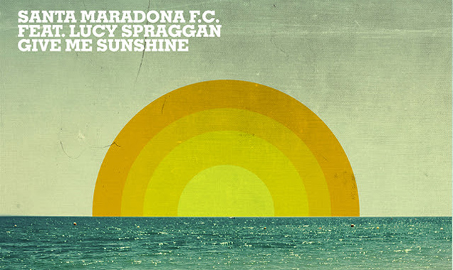 Santa Maradona Feat Lucy Spraggan Releases Stream Of Joyce Muniz Remix Of Debut Single 'Give Me Sunshine' [Listen]