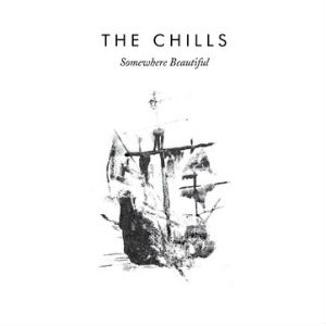 The Chills Announce Release Of Triple LP Live Album 'Somewhere Beautiful' Out 14th October 2013