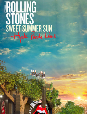 The Rolling Stones 'Sweet Summer Sun - Hyde Park Live' Out On Dvd 11th November 2013