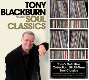 Tony Blackburn Presents Soul Classics Out 7th October 2013