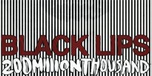 Black Lips 200 Million Thousand Album