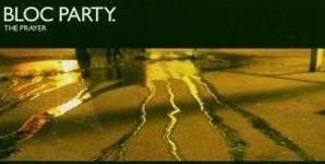 Bloc Party The Prayer Single