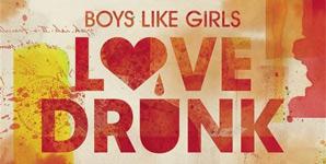 Boys Like Girls Love Drunk Album