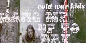 Cold War Kids Hang Me Up To Dry Single