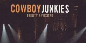 Cowboy Junkies Trinity Revisited Album