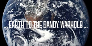 Dandy Warhols Earth To The Dandy Warhols Album