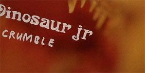 Dinosaur Jr Crumble Single