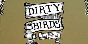 Kat Flint Dirty Birds Album
