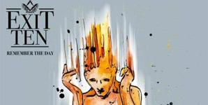 Exit Ten Remember the Day Album