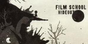Film School Hideout Album