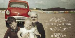 Funeral For A Friend Your History Is Mine 2002-2009 Album