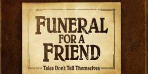 Funeral For A Friend Tales Don't Tell Themselves Album