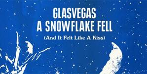Glasvegas A Snowflake Fell (And It Felt Like A Kiss EP